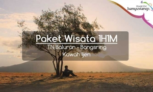 Paket Wisata Banyuwangi 1h1m Bangsring