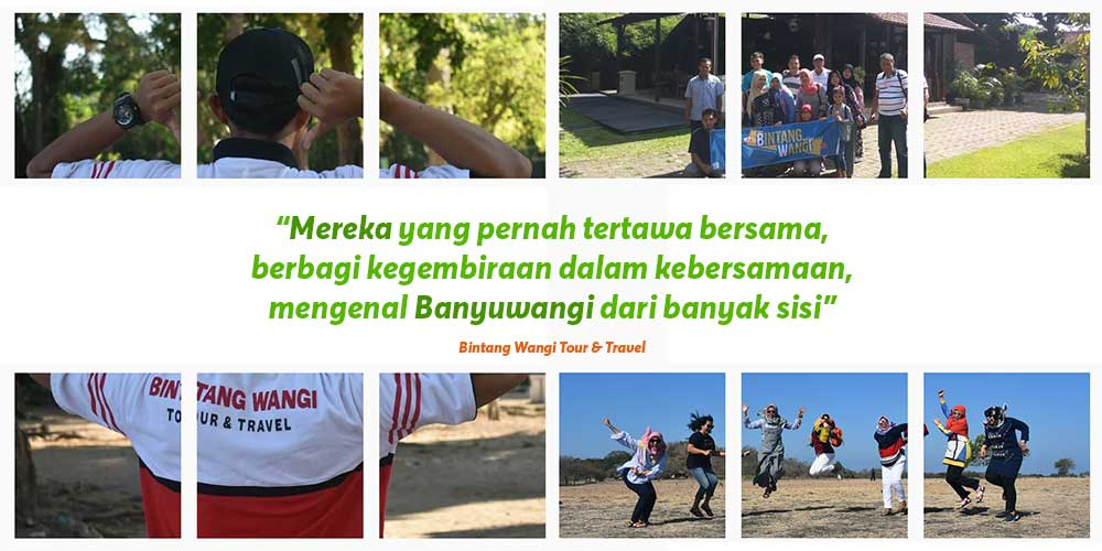 Testimoni Tour 1 Galeri Foto Paket Wisata Banyuwangi Tour Banyuwangi Murah