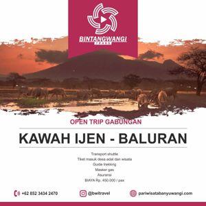 Open trip Banyuwangi Ijen Baluran